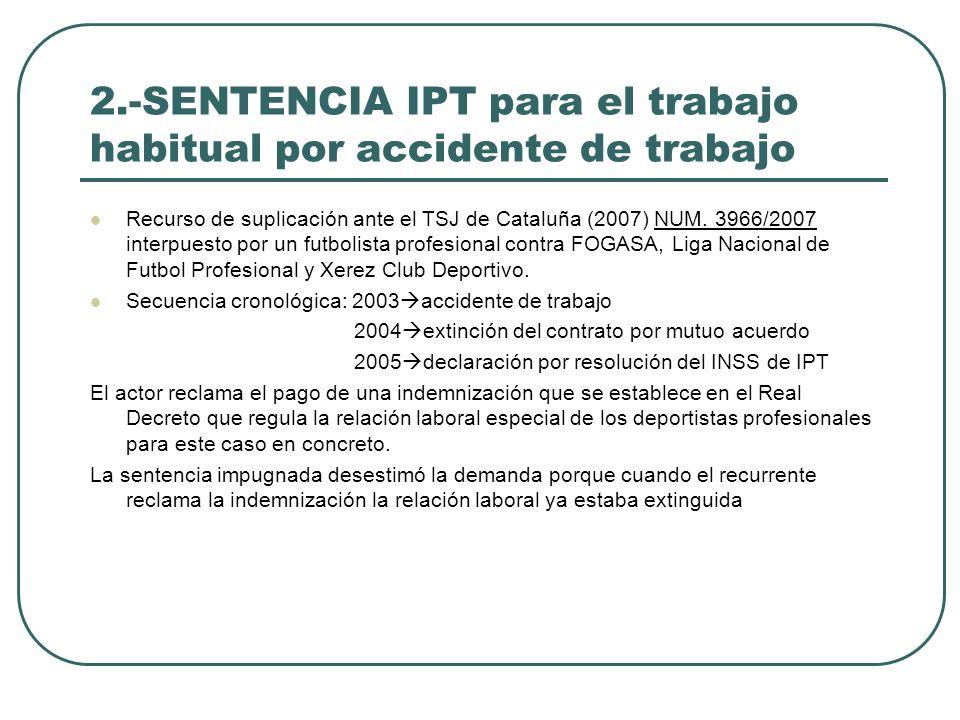 2.-SENTENCIA IPT para el trabajo habitual por accidente de trabajo