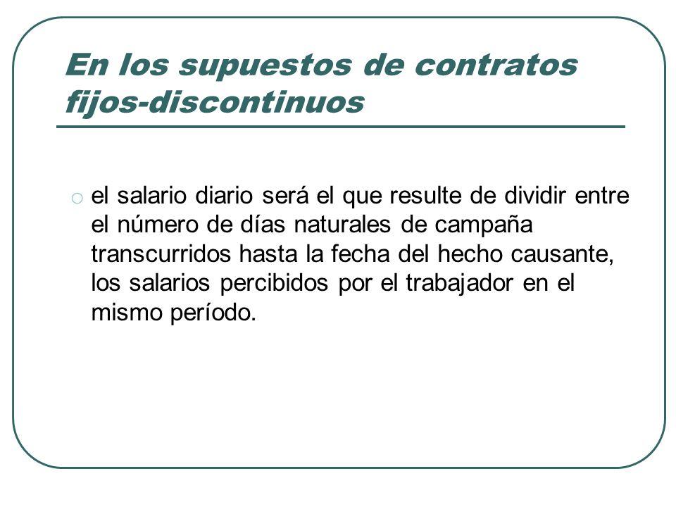 En los supuestos de contratos fijos-discontinuos
