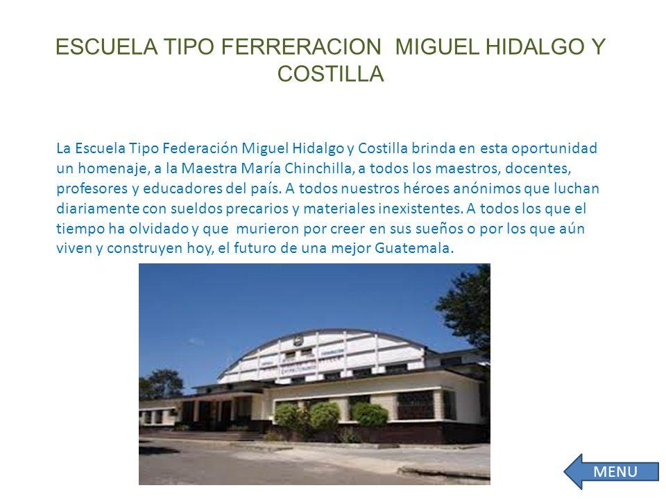 ESCUELA TIPO FERRERACION MIGUEL HIDALGO Y COSTILLA