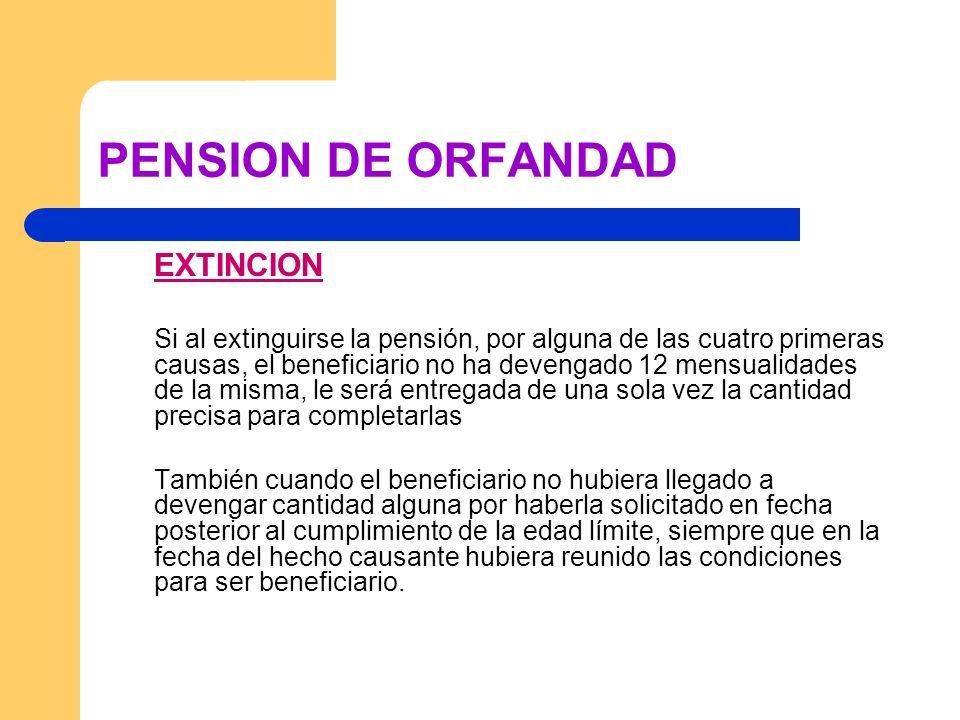 PENSION DE ORFANDAD EXTINCION