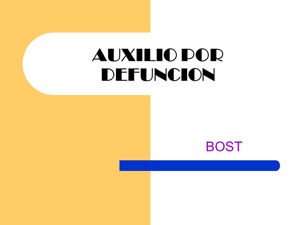 AUXILIO POR DEFUNCION BOST