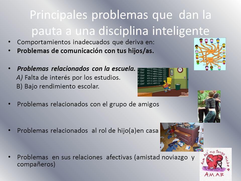 Principales problemas que dan la pauta a una disciplina inteligente