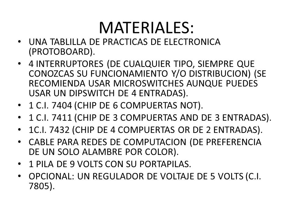 MATERIALES: UNA TABLILLA DE PRACTICAS DE ELECTRONICA (PROTOBOARD).