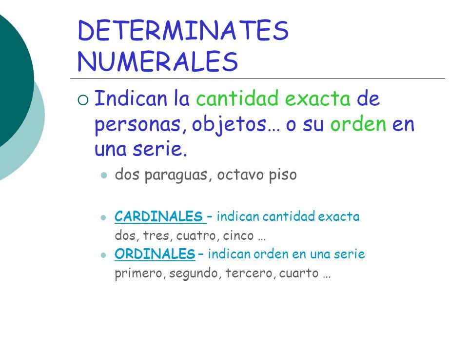 DETERMINATES NUMERALES