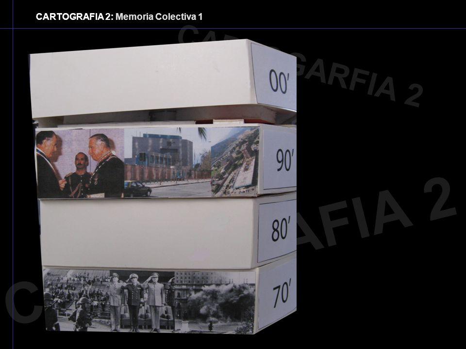 CARTOGRAFIA 2: Memoria Colectiva 1