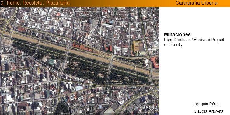 3_Tramo: Recoleta / Plaza Italia Cartografía Urbana