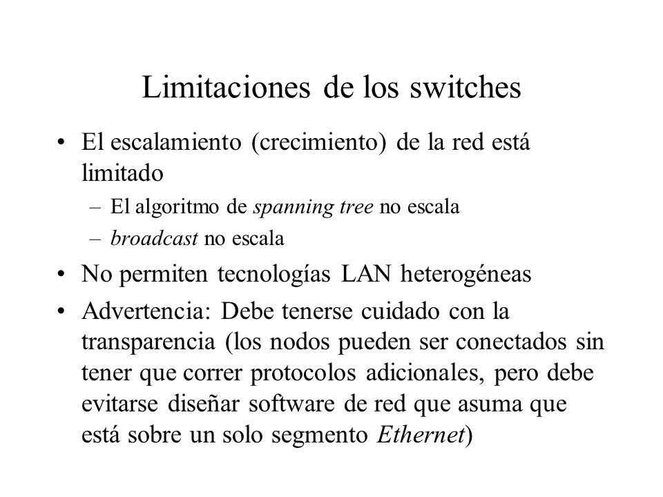 Limitaciones de los switches