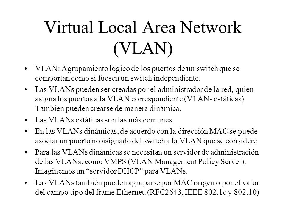 Virtual Local Area Network (VLAN)