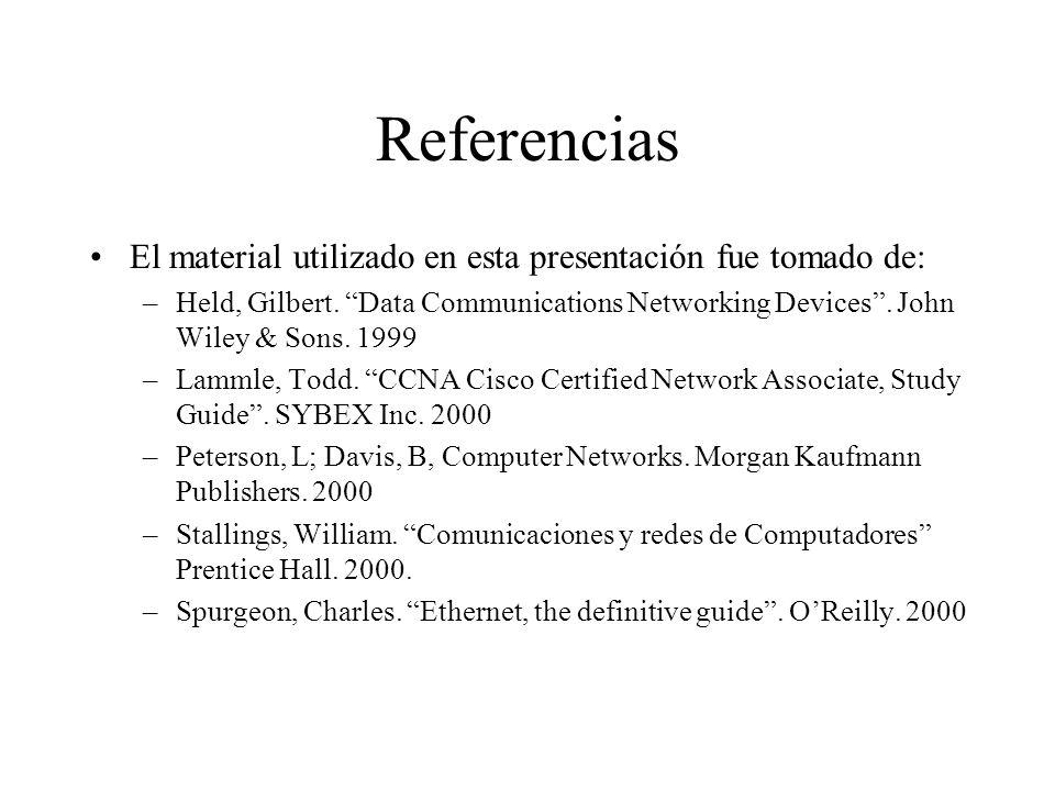 Referencias El material utilizado en esta presentación fue tomado de: