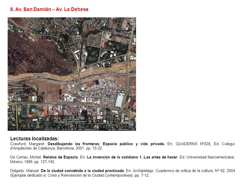 8. Av. San Damián – Av. La Dehesa