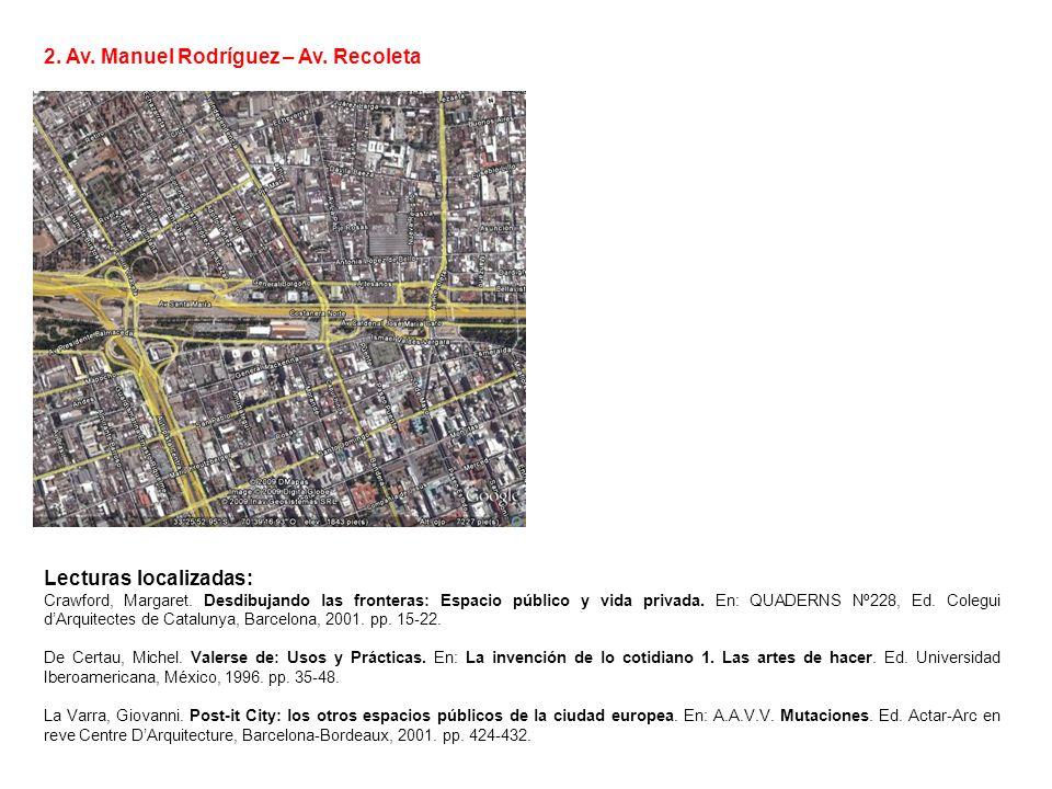 2. Av. Manuel Rodríguez – Av. Recoleta