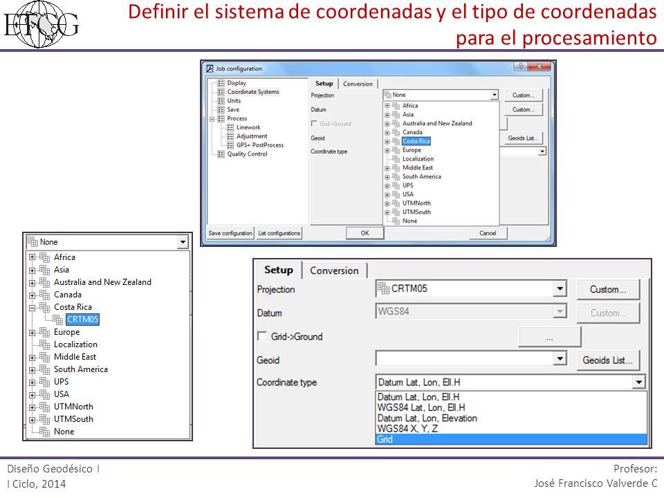 Definir el sistema de coordenadas y el tipo de coordenadas para el procesamiento
