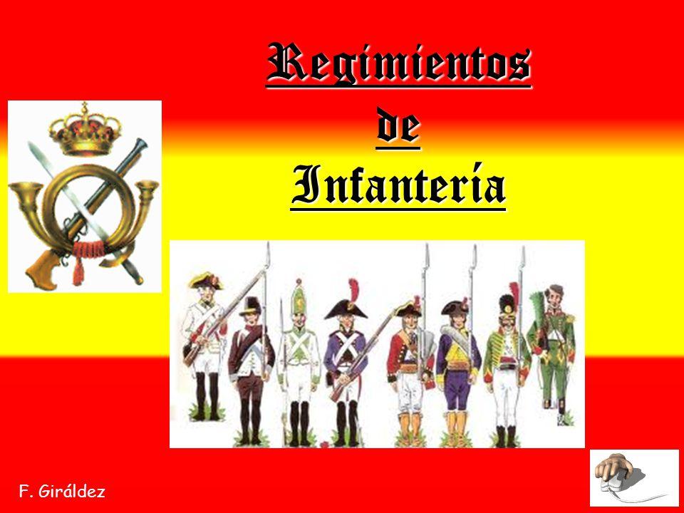 Regimientos de Infantería F. Giráldez
