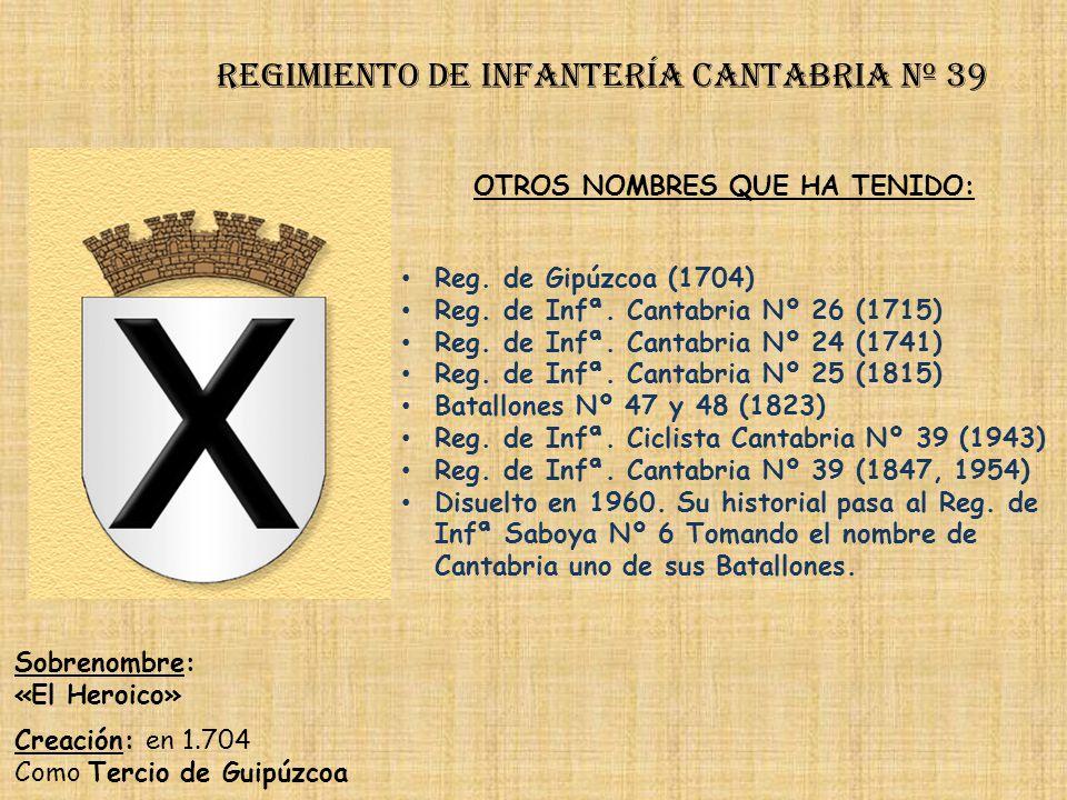 Regimiento de Infantería cantabria nº 39
