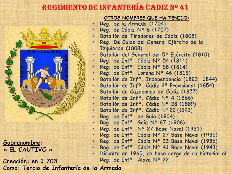 Regimiento de Infantería cadiz nº 41
