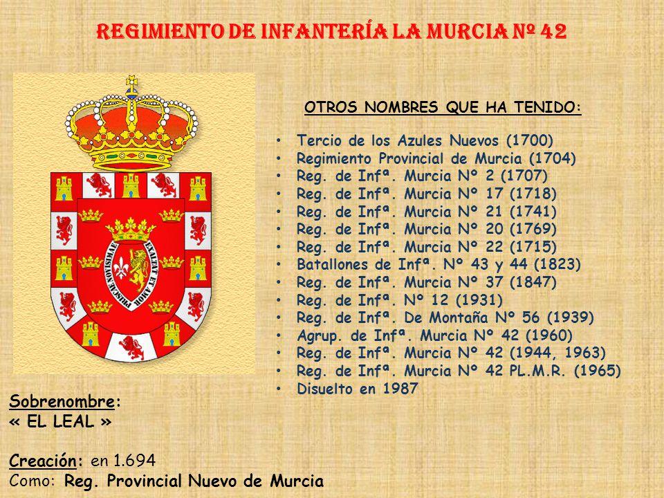 Regimiento de Infantería LA murcia nº 42