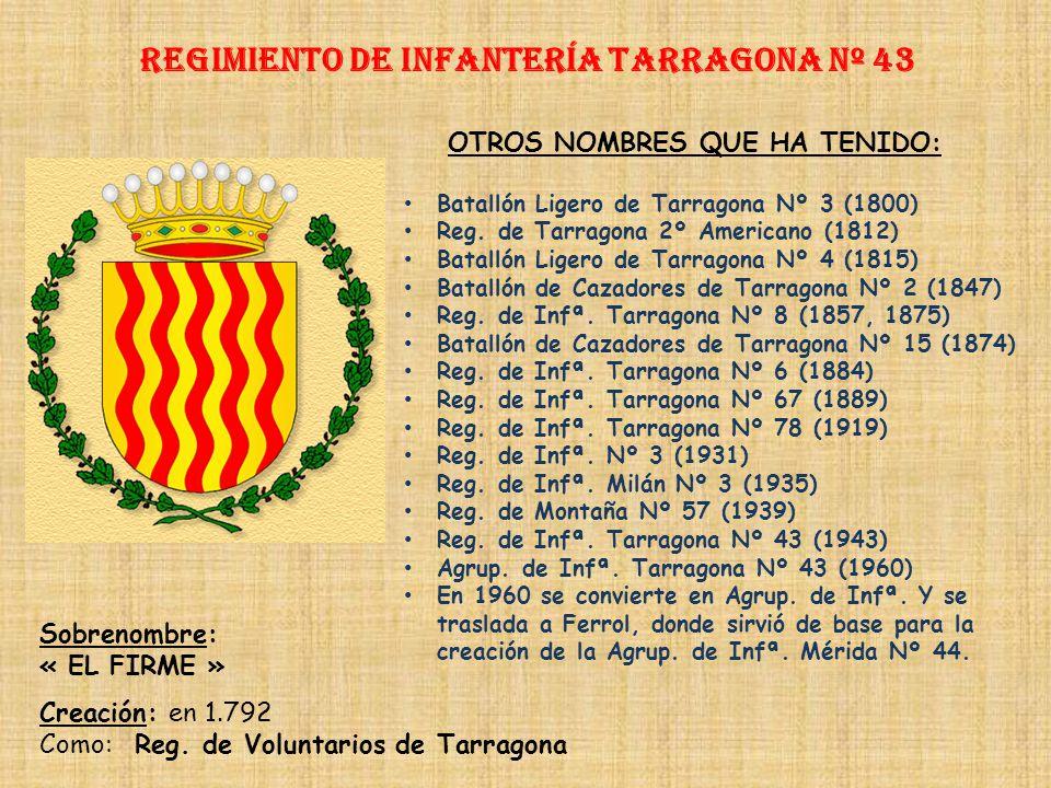 Regimiento de Infantería tarragona nº 43