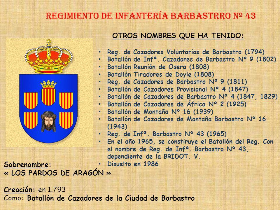 Regimiento de Infantería barbastrro nº 43