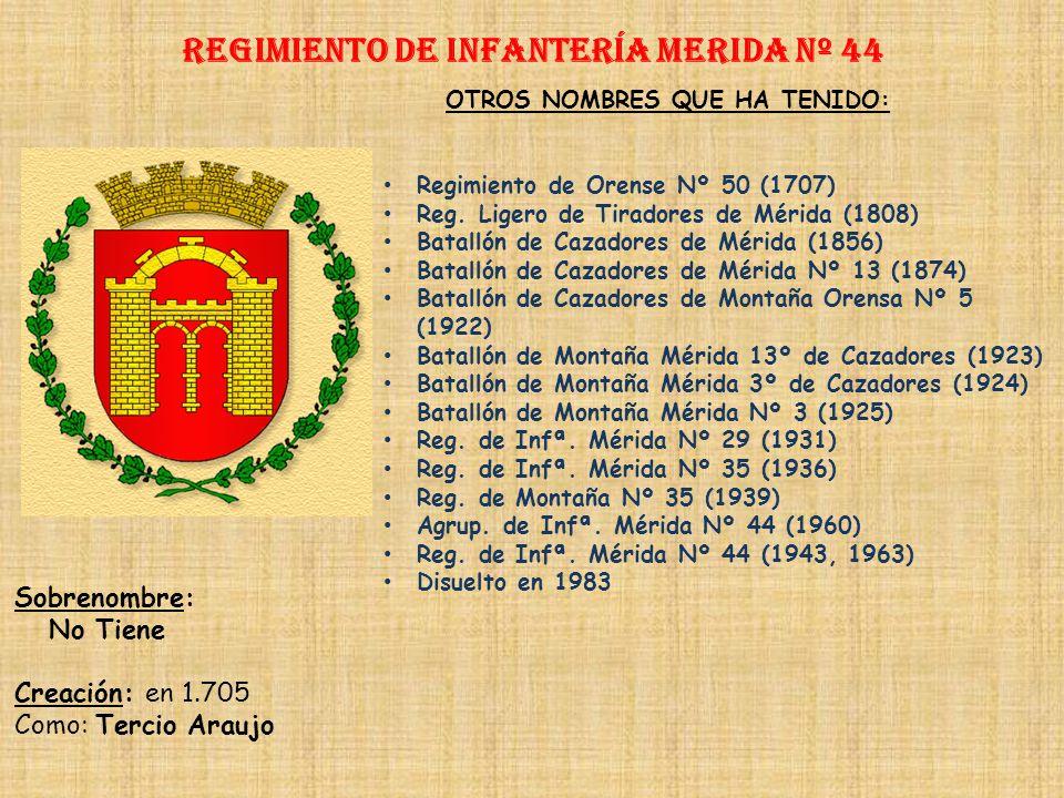 Regimiento de Infantería merida nº 44
