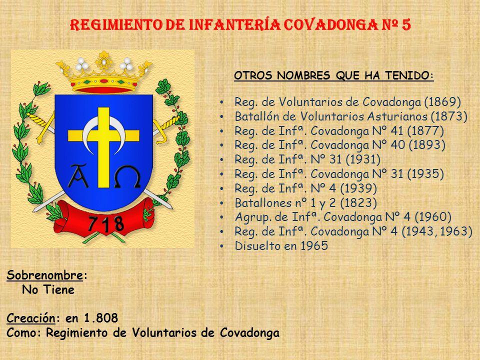 Regimiento de Infantería COVADONGA nº 5