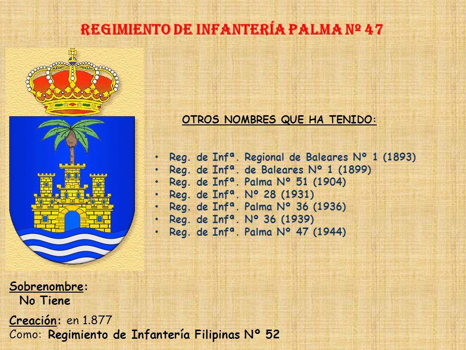 Regimiento de Infantería palma nº 47