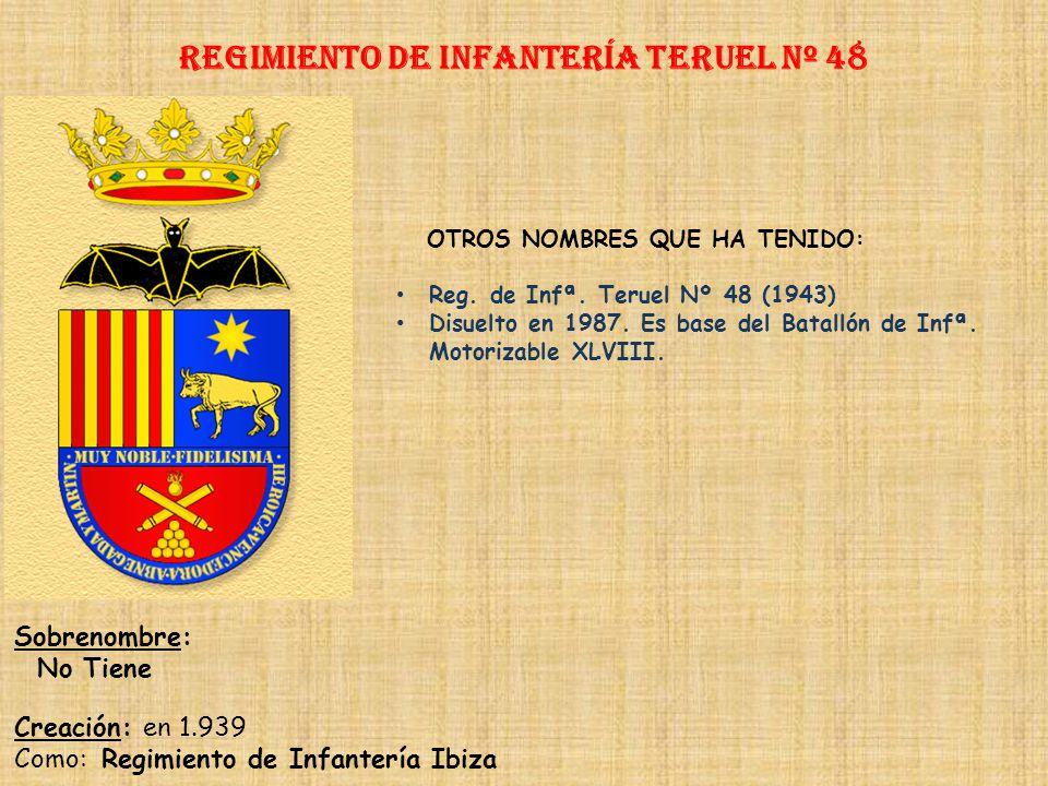 Regimiento de Infantería teruel nº 48