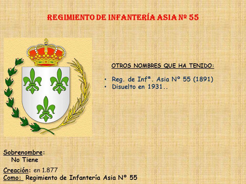 Regimiento de Infantería asia nº 55