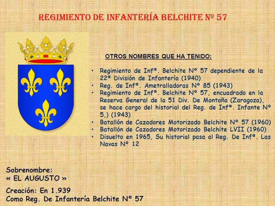 Regimiento de Infantería belchite nº 57