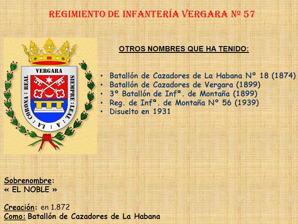 Regimiento de Infantería vergara nº 57