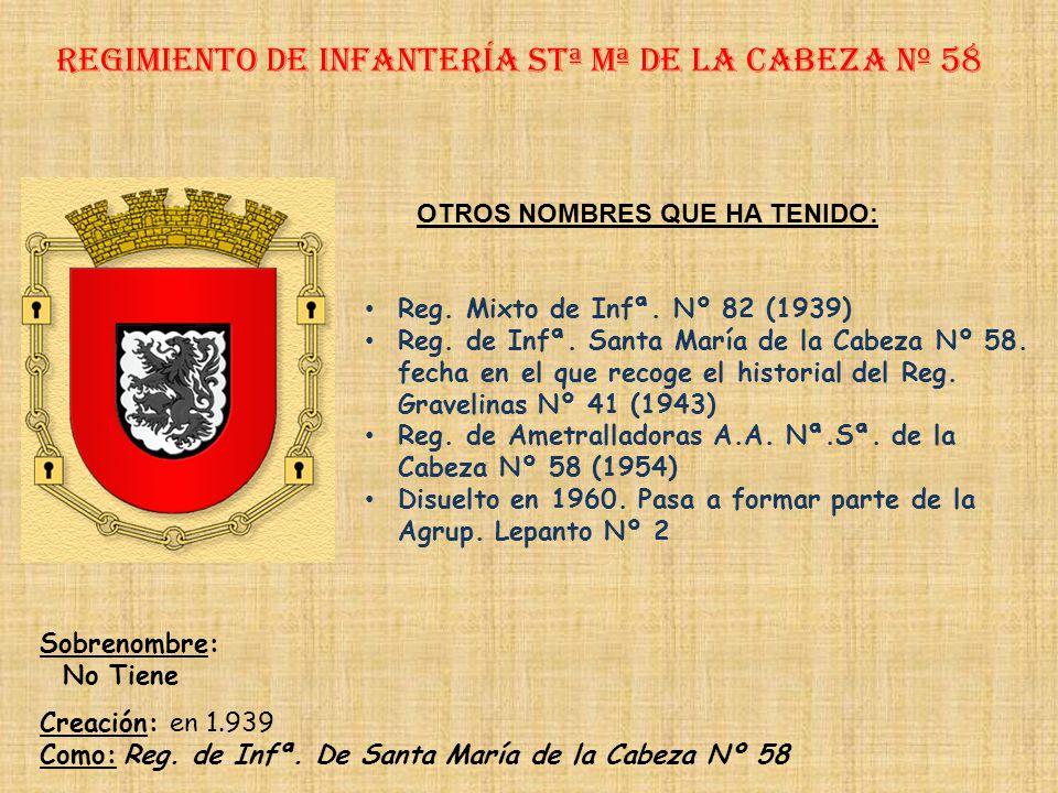 Regimiento de Infantería stª mª de la cabeza nº 58