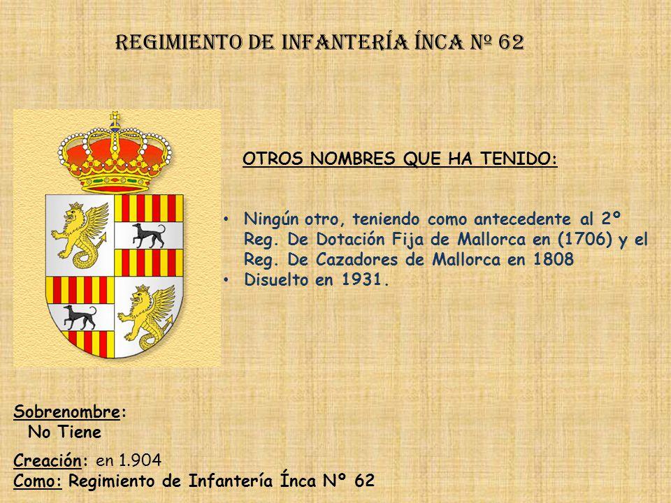 Regimiento de Infantería ínca nº 62