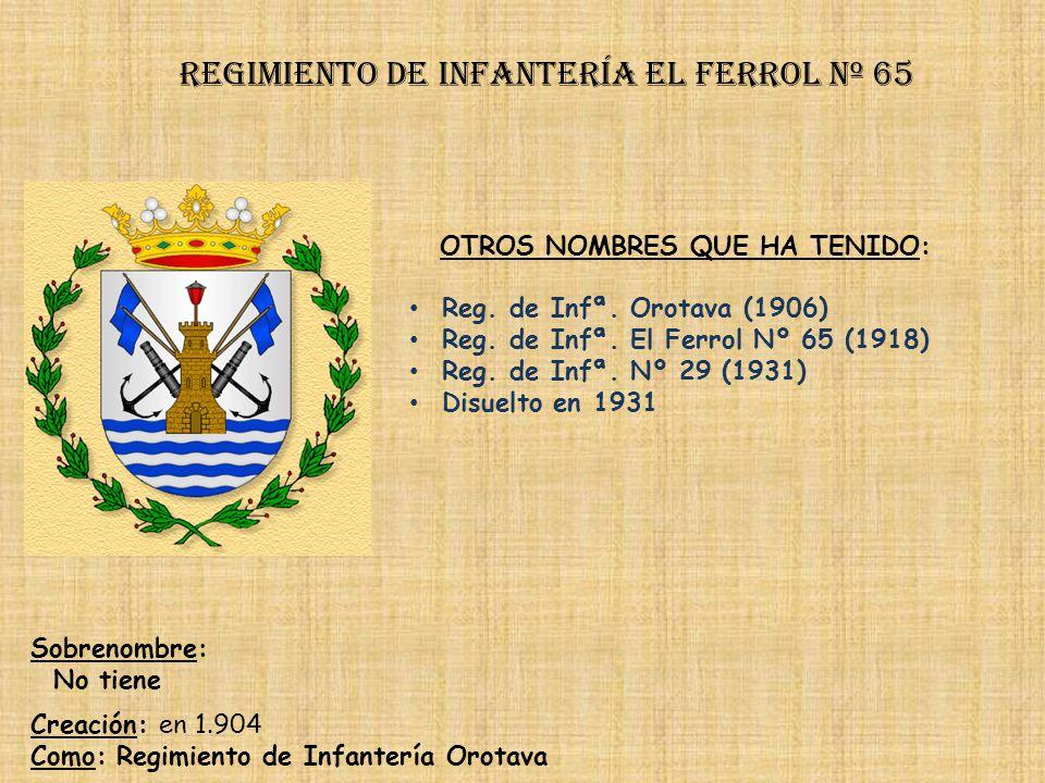 Regimiento de Infantería el ferrol nº 65