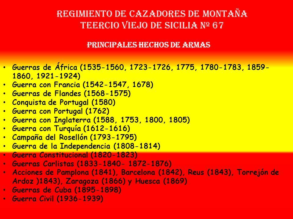 Regimiento de cazadores de montaña teercio viejo de sicilia nº 67