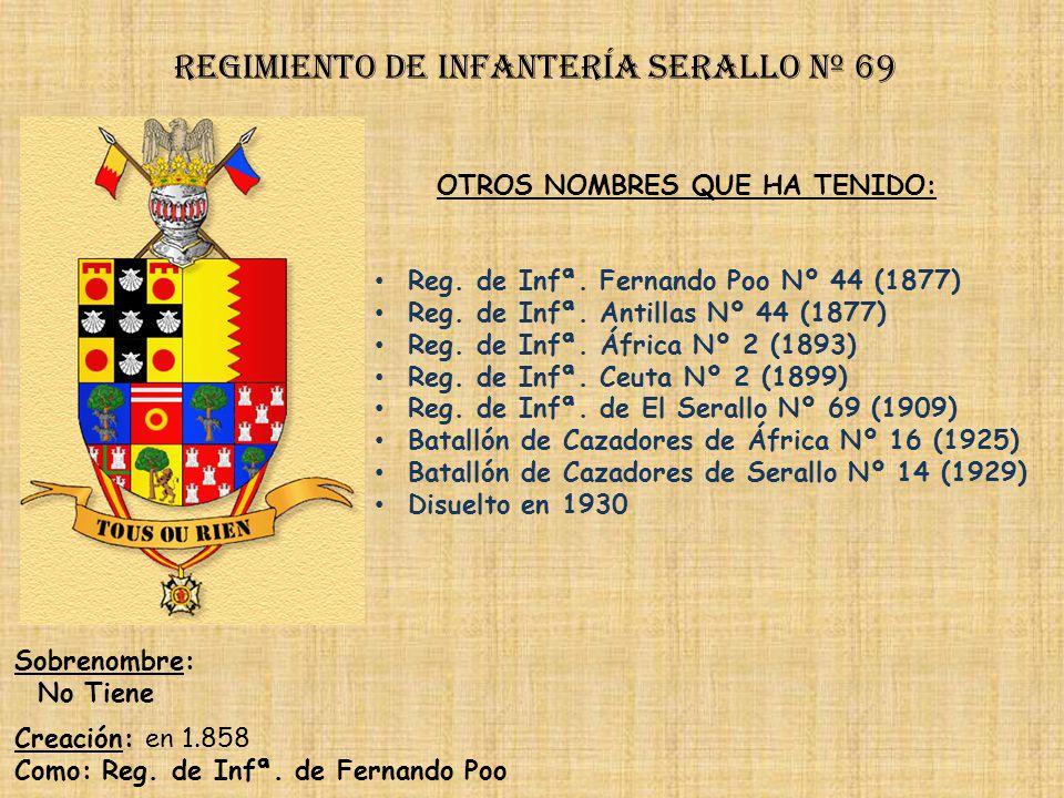 Regimiento de Infantería serallo nº 69