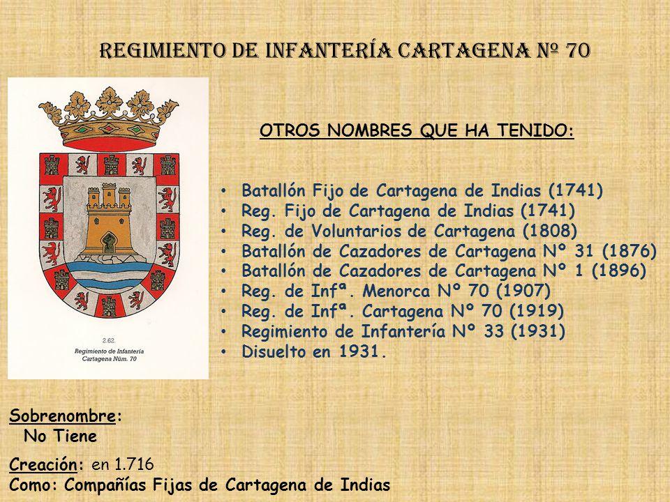 Regimiento de Infantería cartagena nº 70
