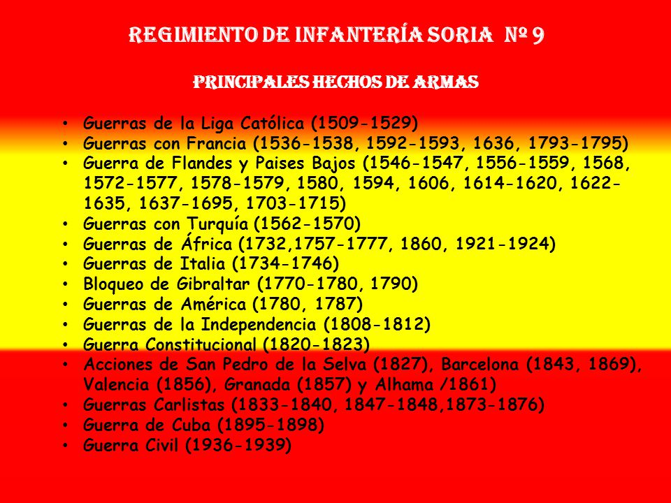 Regimiento de Infantería SORIA nº 9 PRINCIPALES HECHOS DE ARMAS