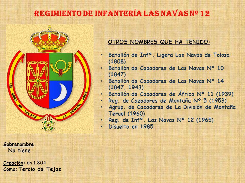 Regimiento de Infantería las navas nº 12