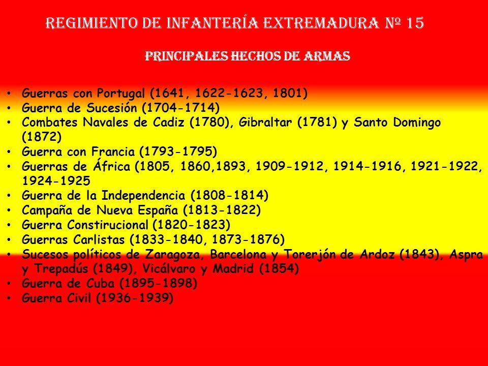 Regimiento de Infantería EXTREMADURA nº 15