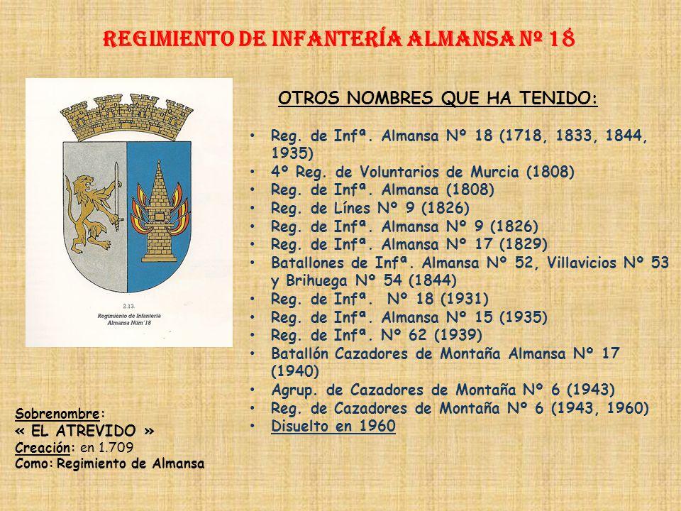 Regimiento de Infantería ALMANSA nº 18