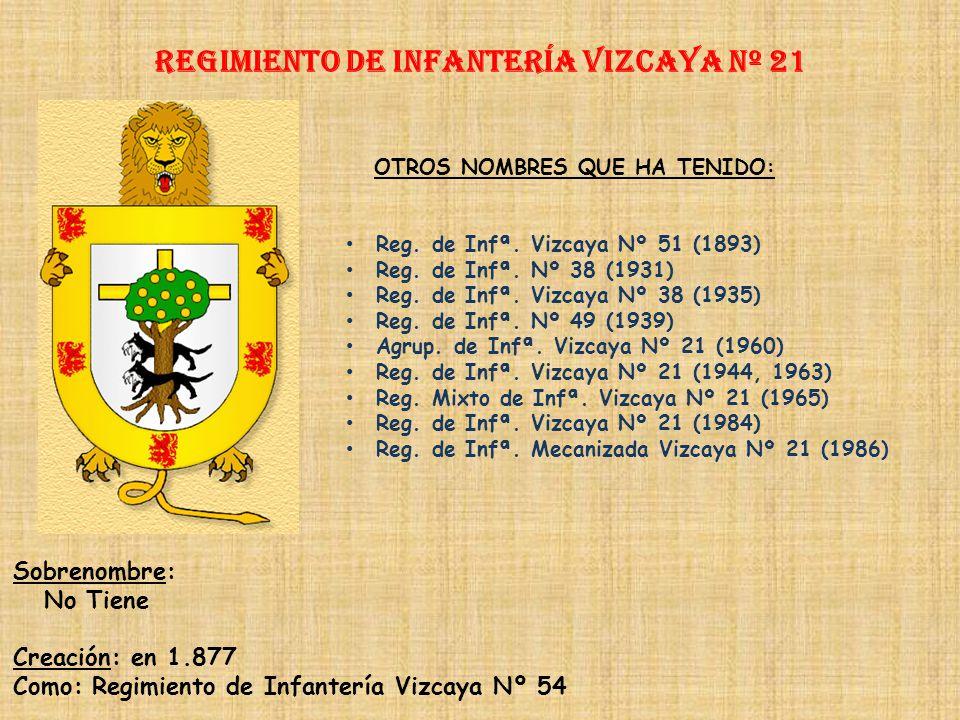 Regimiento de Infantería VIZCAYA nº 21