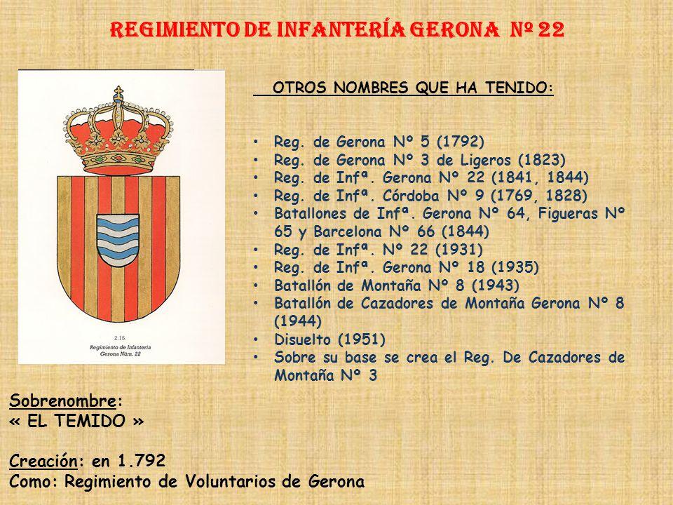 Regimiento de Infantería geronA nº 22