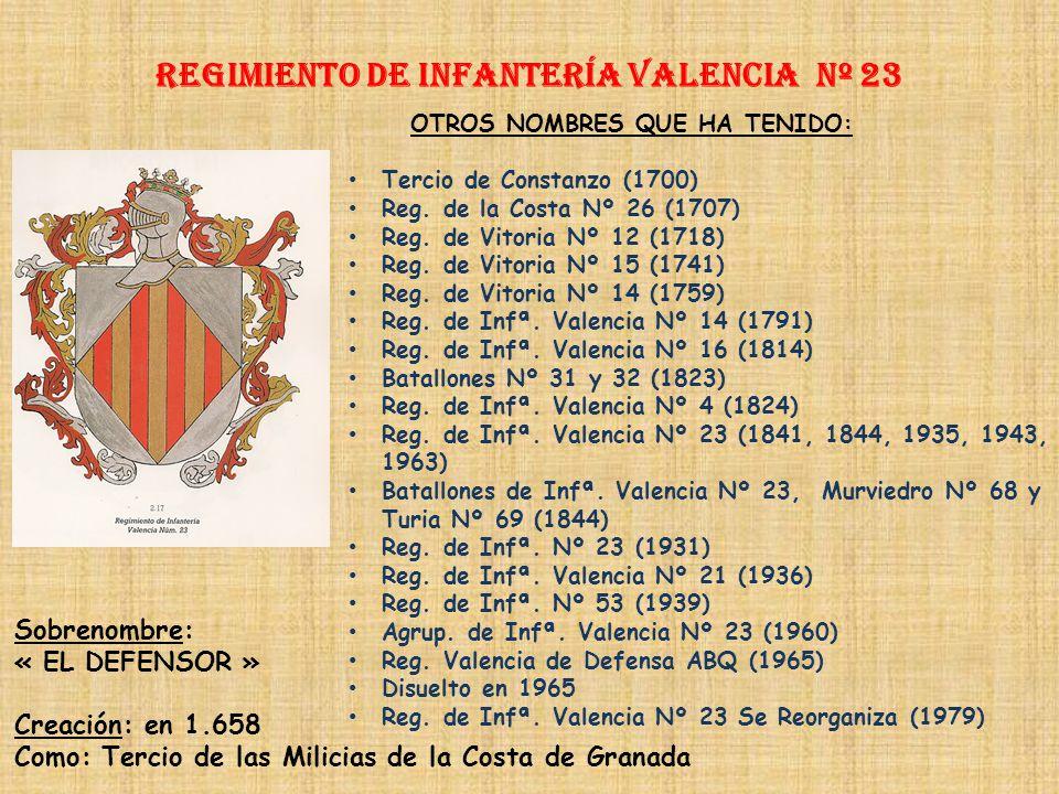Regimiento de Infantería VALENCIA nº 23