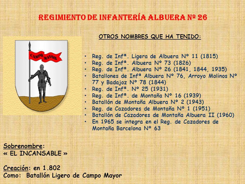 Regimiento de Infantería ALBUERA nº 26