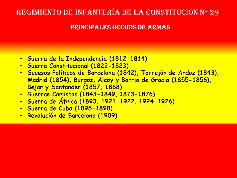 Regimiento de Infantería DE LA constitución nº 29