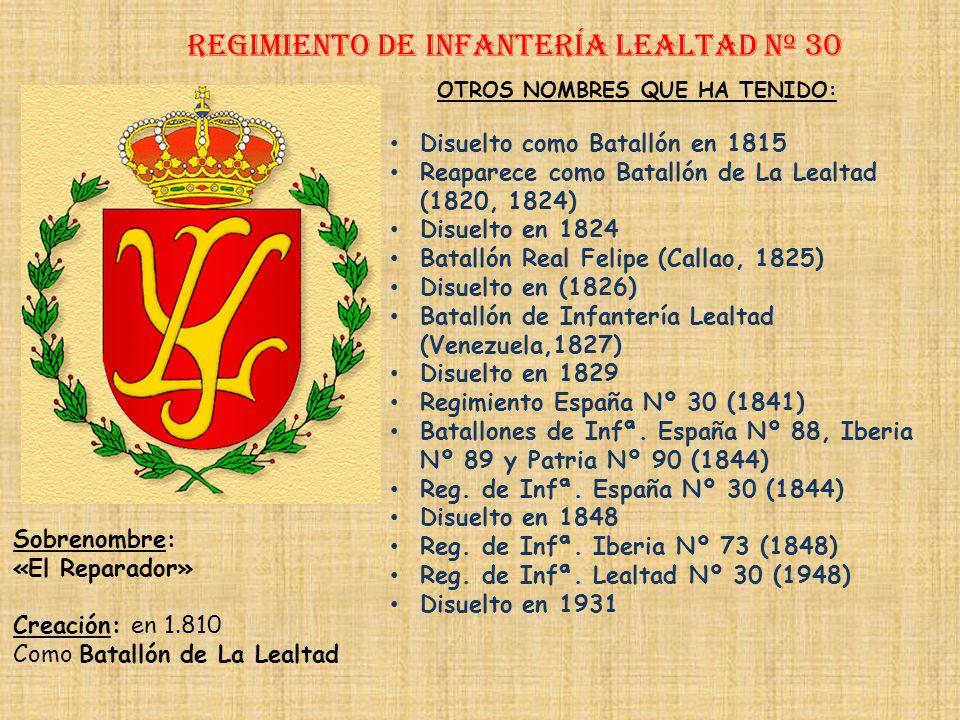 Regimiento de Infantería lealtad nº 30