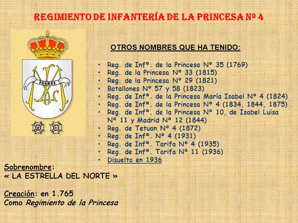 Regimiento de Infantería DE LA PRINCESA nº 4
