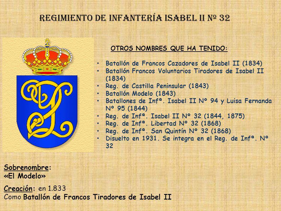 Regimiento de Infantería isabel ii nº 32