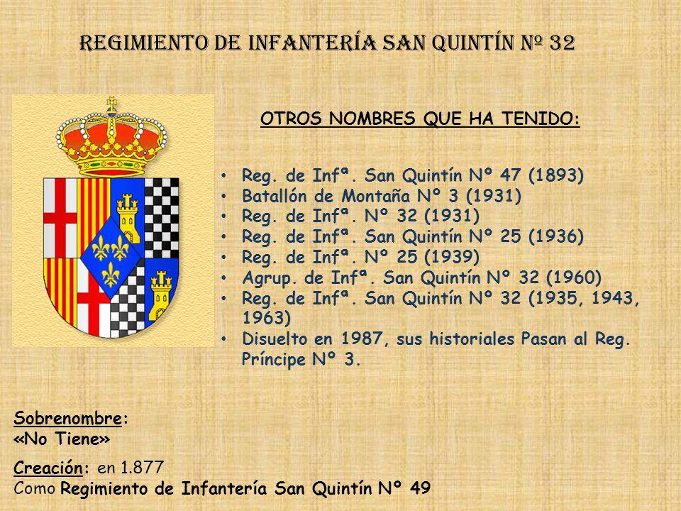 Regimiento de Infantería san quintín nº 32
