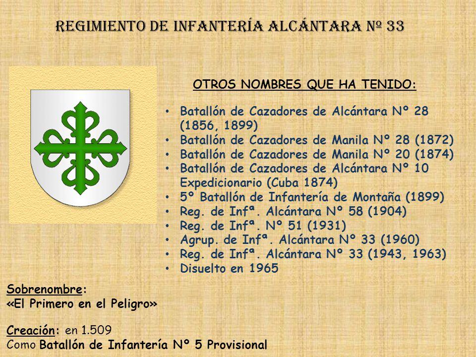 Regimiento de Infantería alcántarA nº 33