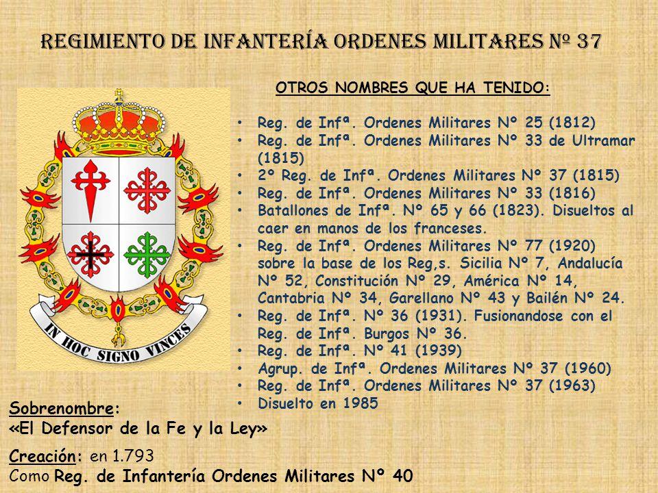 Regimiento de Infantería ordenes militares nº 37
